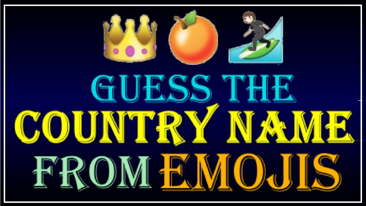 Can You Guess The Countries From Emojis QUIZ YouTube - Name countries quiz