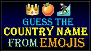 Can You Guess The Countries from Emojis? -  QUIZ