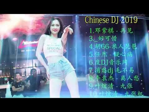 nonstop china - DJ CHINA MIX 2019 - Nhạc Sàn Trung Quốc