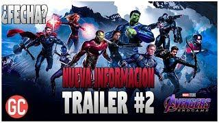 ¡Avengers 4: Endgame Trailer #2 POSIBLE Fecha REVELADA! (Mas Cerca De Lo Que Pensamos)