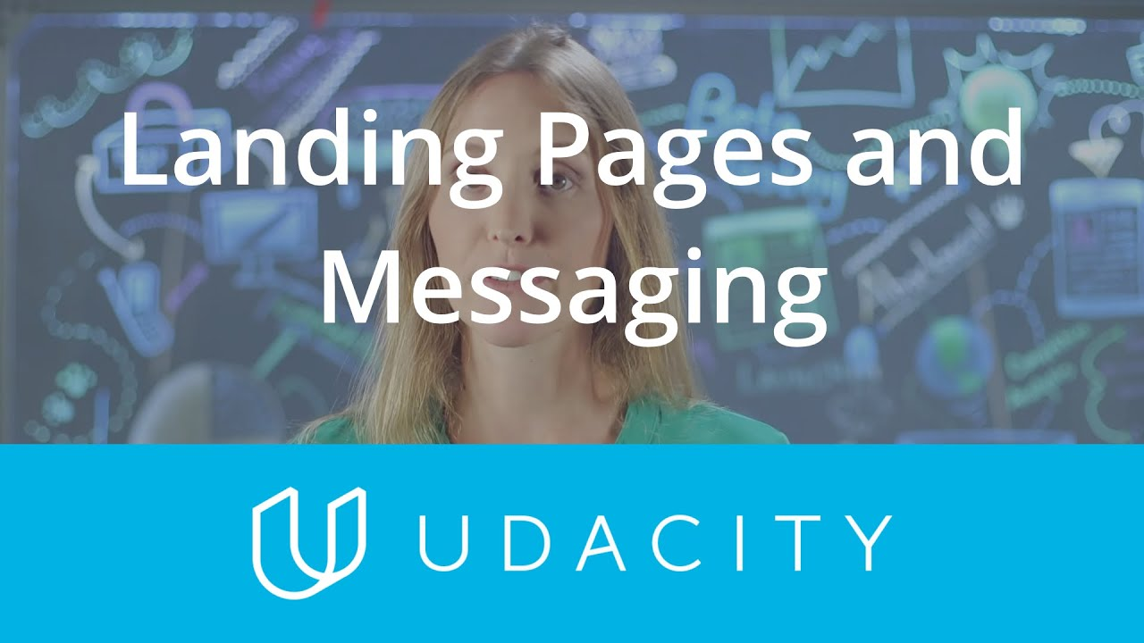 Landing Pages and Messaging | Pre-Launch | App Marketing | Udacity