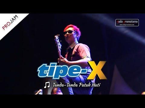 [NEW VIDEO] TANDA-TANDA PATAH HATI | TIPE-X [Live Konser PROJAM - JAKARTA SELATAN 26 Agustus 2017]