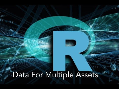 Getting Data For Multiple Assets (With Calculations): R For Finance