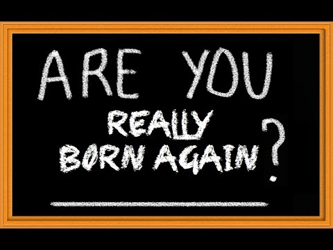 WHAT DOES IT MEAN TO BE BORN AGAIN ??? - (((EXPLAINED))) - JOSH COEN
