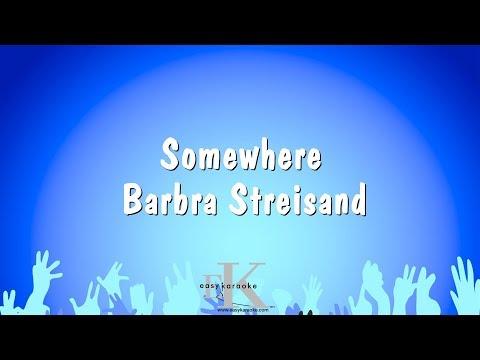 Somewhere - Barbra Streisand (Karaoke Version)