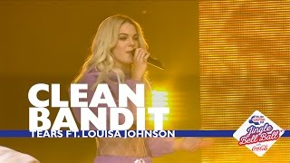 Clean Bandit - 'Tears' (Live At Capital's Jingle Bell Ball 2016)