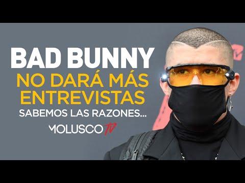 """Bad Bunny no dará más entrevistas """" tenemos EL C U L P A B L E"""""""