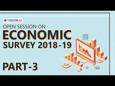 Open Session On Economics Survey 2018-19 | Part 03