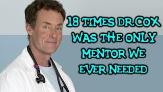 """18 Times Dr. Cox From """"Scrubs"""" Was The Only Mentor We Ever Needed"""