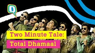 Honest Review | Watch Total Dhamaal in less than 2 minutes | The Quint