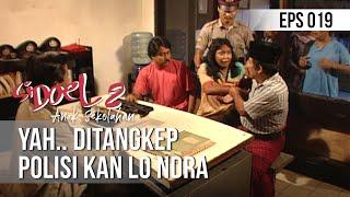 Zapętlaj SI DOEL ANAK SEKOLAHAN - Yah Kan Ditangkep Polisi Kan Lo Ndra | RCTI - LAYAR DRAMA INDONESIA