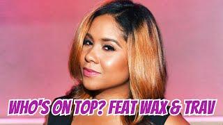 Angela Yee's Lip Service: Who's on Top? feat Wax & Trav