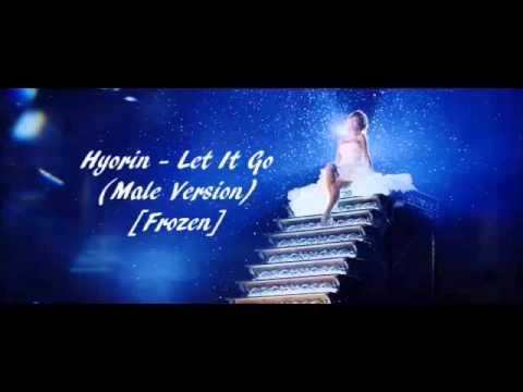 Hyorin - Let It Go (Male Version) [Frozen]