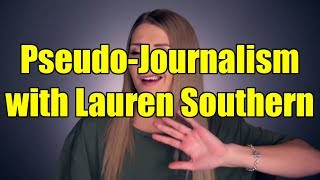 Pseudo-Journalism with Lauren Southern
