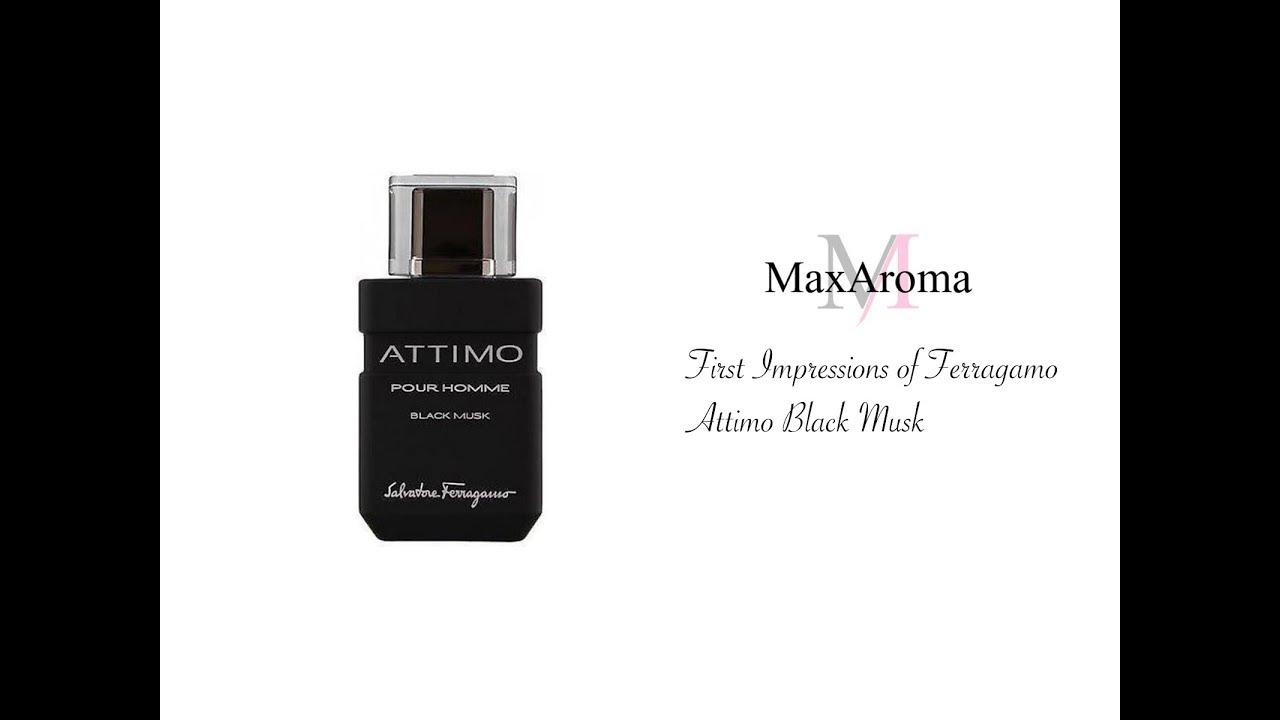 Ferragamo Attimo Black Musk | First Impressions Tuesday - YouTube