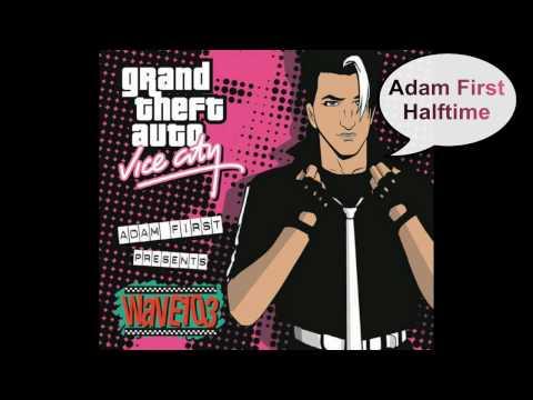 GTA Vice City - Wave 103 **Adam First**