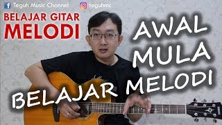 Download lagu RUMUS GITAR MELODI Awal mulai !!!