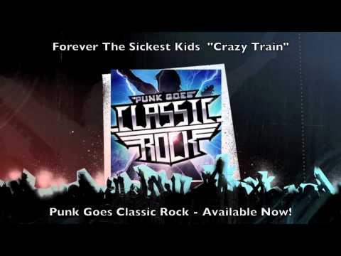 Forever the Sickest Kids  Crazy Train Ozzy Osbourne