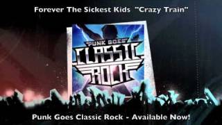 Forever the Sickest Kids - Crazy Train (Ozzy Osbourne)