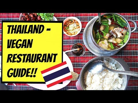 VEGAN RESTAURANT GUIDE IN THAILAND!! 🇹🇭🌱(BANGKOK, PHUKET, CHIANGRAI)