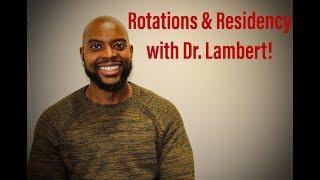 Getting through Rotations & Residency w/ Dr. Carl Lambert