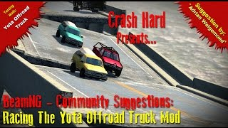 BeamNG - Community Suggestions - Racing The Yota Offroad Truck Mod