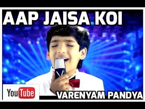 Aap Jaisa Koi Official- Varenyam Pandya Jahnavi Pandya