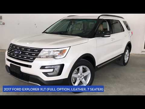 2017 Ford Explorer XLT (Full Option, Leather, 7 Seater)