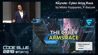 [CB18] Keynote: Cyber Arms Race by Mikko Hyppönen