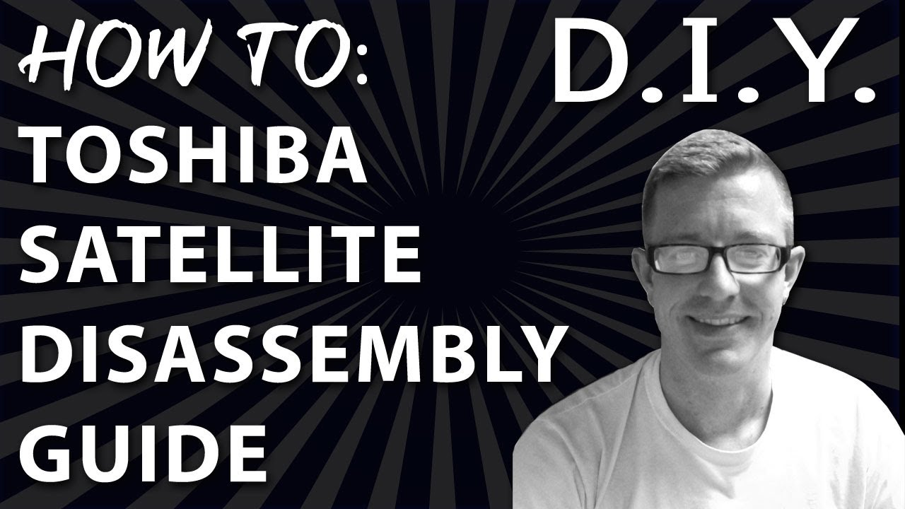 How to toshiba satelite laptop disassemble guide & fan cleaning.