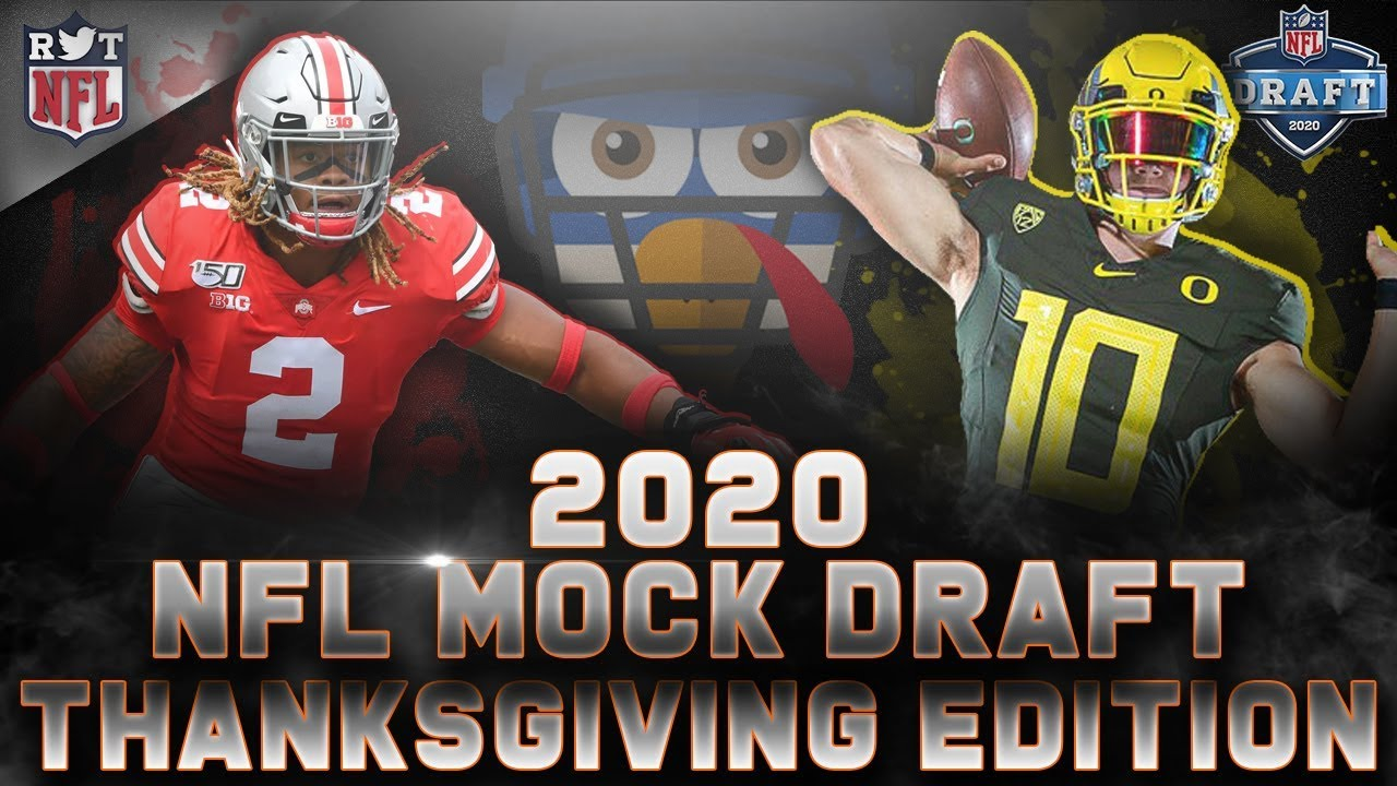 Nfl Thanksgiving Games 2020.2020 Nfl Mock Draft Thanksgiving Edition