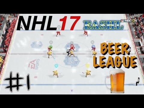 "NHL 17 EASHL - The Beer League #1 ""Let's Go!"""