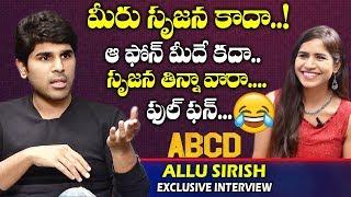 సృజన తిన్నవారా...| Allu Sirish Full Funny Exclusive Interview | ABCD Movie | Rukshar Dhillon