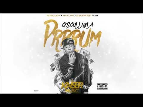 Cosculluela - Prrrum (Kevin Ojeda X Alex Lyng X Allen Martin Remix)