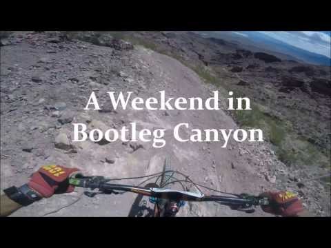 A Weekend in Bootleg Canyon - Gnarly Rocky Radness!