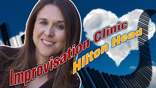 Aimee Nolte Improvisation Clinic   Hilton Head, SC