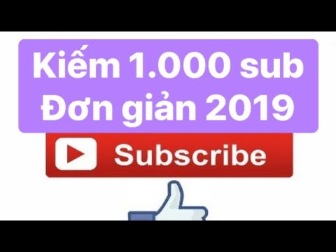 Tăng 1000 Sub Kênh Youtube Nhanh Nhất Với Ứng Dụng subscribe | lâm đình hải