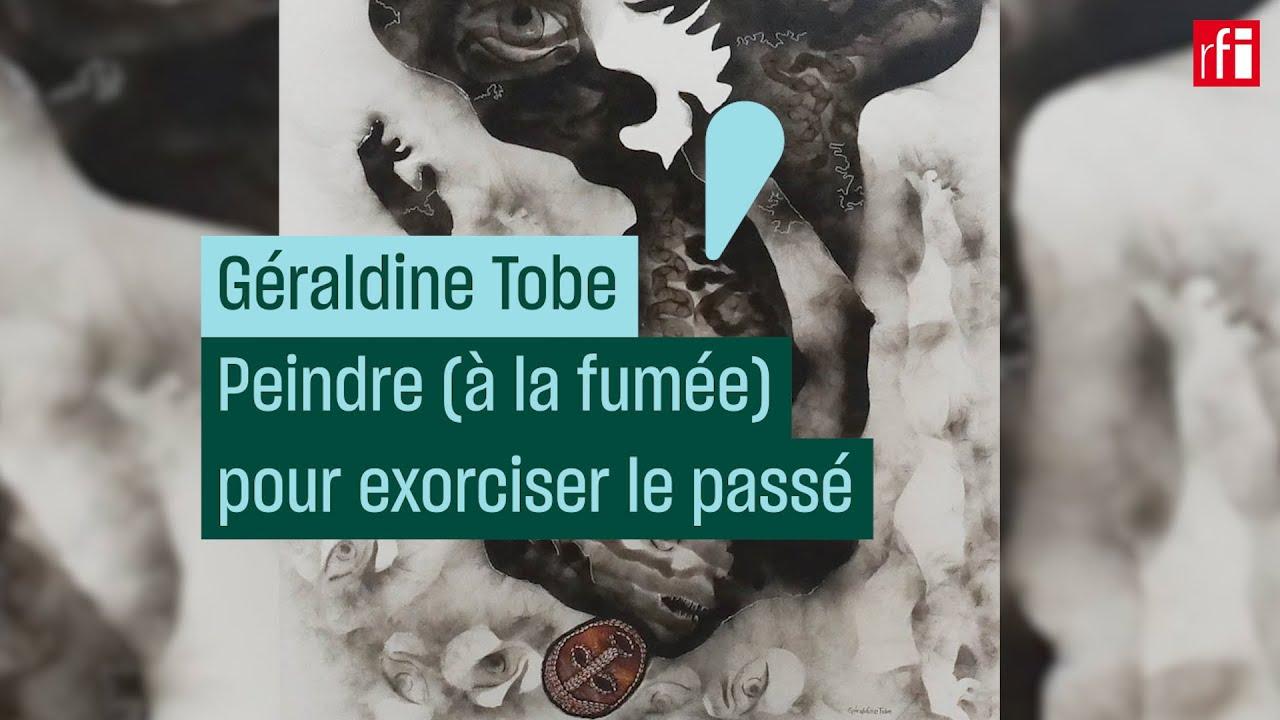Géraldine Tobe - Peindre à la fumée pour exorciser le passé.