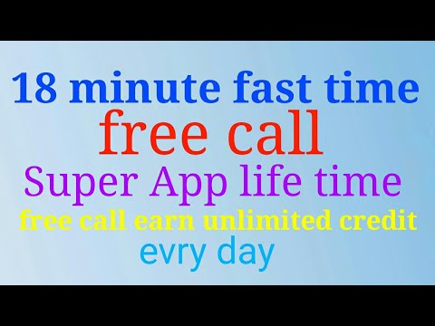 Best app life time free call earn unlimited credit every day