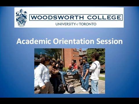 2014 Academic Orientation Woodsworth College