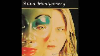 Anna Montgomery - Lyin' In The Face Of Love