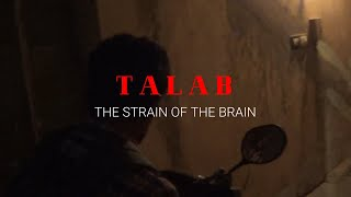 TALAB the strain of the brain I a short film I YUVA FILMS I YUVA ART FOUNDATION