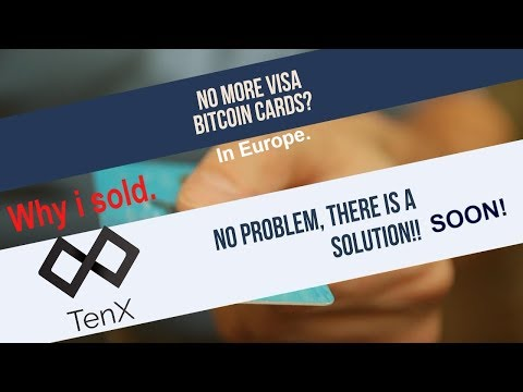 Why i sold my TenX/Pay Tokens and Why its crashing. Visa clampdown.