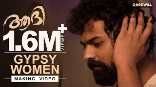 Gypsy Women | Aadhi | Making Video | Pranav Mohanlal | Anil Johnson | Jeethu Joseph
