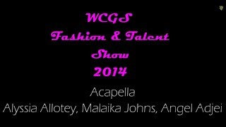 WCGS Fashion & Talent Show: Acapella