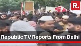 Republic Tv Reports From Delhi Over Protests Demanding Withdrawal Of Caa