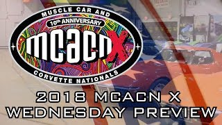 2018 Muscle Car And Corvette Nationals Week Preview!  V8TV MCACN Wednesday