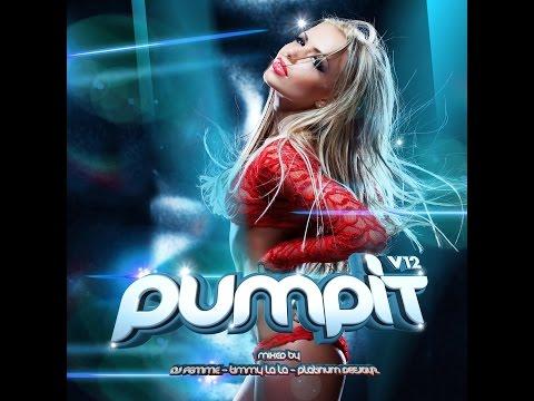 Pump It, Vol 12 Megamix - Mixed by Samus Jay