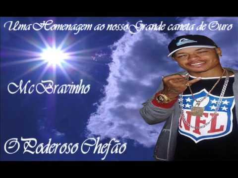 MC BRAVINHO-O PODEROSO CHEFÃO-DJ Alex
