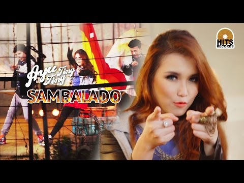 Ayu Ting Ting - Sambalado [Official Music Video]